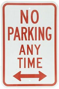"""No Parking Any Time -  8"""" x 12"""" Aluminum Sign - FREE SHIPPING - BRAND NEW"""