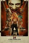 2016 A Rob Zombie Film 31 Horror Movie Vintage Design Art Silk Poster 24x36inch