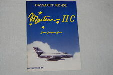 Dassault MD 452 Mystere IIC [Aircraft] by Petit (2002, Paperback, Avia Editions)