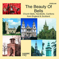 Various Composers : The Beauty of Bells: Church Bells, Handbells, Carillons