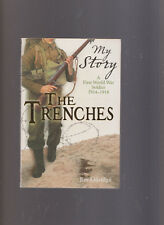 Jim eldridge/My Story The Trenches - A First World War Soldier 1914-1918