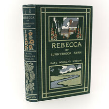 Kate Douglass Wiggin 'Rebecca of Sunnybrook Farm'. Houghton Mifflin, Ltd 1st Ed