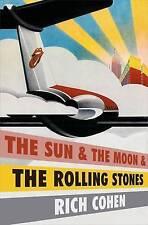 El Sol y la Luna y los Rolling Stones por Rico Cohen (tapa Dura, 2016)