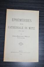 Ephémérides de la Cathédrale de Metz - Jean Baptiste Pelt
