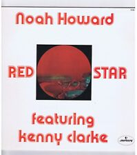 LP NOAH HOWARD FEATURING KENNY CLARKE RED STAR