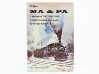 The MA & PA: A History of The Maryland & Pennsylvania Railroad by G.W. Hilton