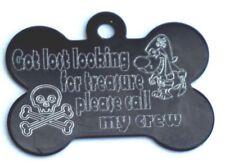 Funny Personalised Dog Tag Skull & Crossbones Got Lost Looking for Treasure