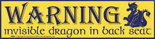 BUMPER STICKER: WARNING INVISABLE DRAGON IN BACK SEAT Wicca Witch Pagan Goth