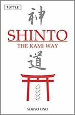 Shinto the Kami Way... PAPERBACK 2004 by Sokyo Ono Ph.D.