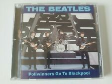 BEATLES POLLWINNERS GO TO BLACKPOOL ORIGINAL collectors CD