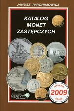 Catalog of Polish local coins / Katalog Monet Zastepczych 2009 - Parchimowicz