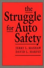 The Struggle for Auto Safety by Mashaw, Jerry L|Harfst, David L