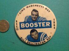 """Gino Marchetti 1964 Bill Pellington Day Baltimore Colts 3"""" pinback button"""