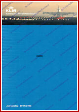 ANNUAL REPORT - KLM ROYAL DUTCH AIRLINES 2001-2002 - DUTCH