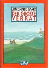 Anne Marie Baart. DER GROßE VERRAT. Beltz & Gelberg 1987. Gebunden. Hardcover.