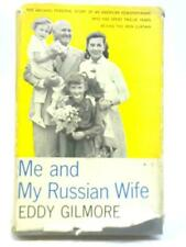 Me and My Russian Wife (Eddy Gilmore) (ID:21527)