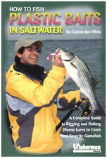 How To Fish Plastic Baits Saltwater White Signed by Author to Lefty Kreh