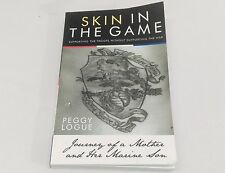 SIGNED Skin in the Game Journey of a Mother and Her Marine Son Peggy Logue