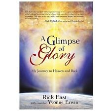 A Glimpse of Glory: My Journey to Heaven and Back (Hardback or Cased Book)