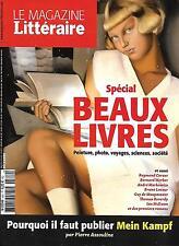 MAGAZINE LITTERAIRE N°562 DECEMBRE 2015 BEAUX LIVRES/ MEIN KAMPF/ LATOUR/ CARVER