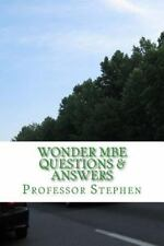 Wonder MBE Questions and Answers : No More Multi Bar Tears in Law School by...