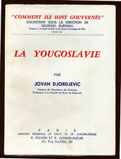 JOVAN DJORDJEVIC, LA YOUGOSLAVIE (JURIDIQUE, SOCIO-POLITIQUE)