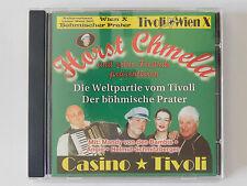 CD Horst Chmela Die Weltpartie vom Tivoli Der böhmische Prater Mandy Bambis