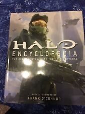 Halo Encyclopedia : The Definitive Guide to the Halo Universe Frank O'Connor