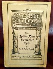 THE LATTER RAIN PENTECOST D. WESLEY MYLAND  PENTECOSTAL POWER DIVINE HEALING