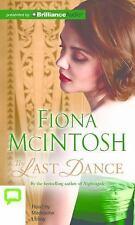The Last Dance by Fiona McIntosh (2016, CD, Unabridged)