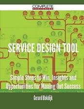 Service Design Tool - Simple Steps to Win, Insights and Opportunities for Maxing