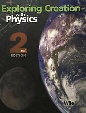 Exploring Creation with Physics (2nd ed.) J. L. Wile (textbook only) 171015
