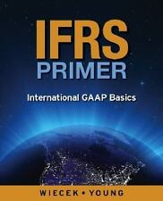 IFRS Primer: International GAAP Basics, Canadian Edition by Wiecek, Irene M., Y