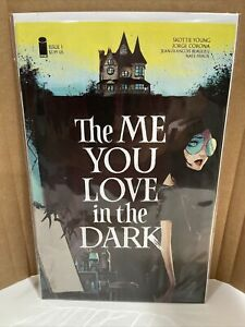 The Me You Love In The Dark #1, First Print Scottie Young Series.