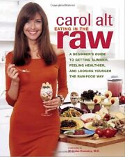 Eating in the Raw: A Beginners Guide to Getting S