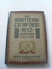 Regimentsgeschichte Regimental History -  1. Wurt. Landsturm Inf. Regiment 13