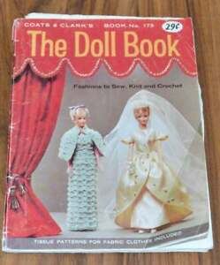 X12 Coats & Clark's Book No. 173 THE DOLL BOOK Fashions to Sew, Knit and Crochet