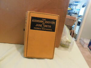 Patricia Wentworth - The Astonishing Adventure of Jane Smith - 1924 second print