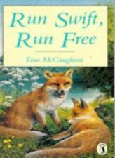 Run Swift, Run Free (Puffin Books),Tom McCaughren