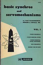 BASIC SYNCHROS AND SERVOMECHANISMS 2 VOLUMI di Van Valkenburg Nooger e Neville