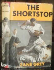 IN THE ORIGINAL DUST JACKET, THE SHORTSTOP, by ZANE GREY, 1937, BASEBALL