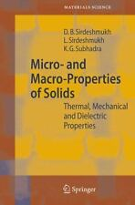 Springer Series in Materials Science: Micro- and Macro-Properties of Solids :...