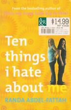 TEN THINGS I HATE ABOUT ME by Randa Abdel-Fattah PB 2006