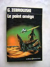 G. Zebrowski - Le point oméga - Le Masque Science fiction