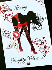 "Hand-made personalised ""Naughty' Valentine Card"