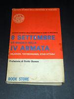 WWII - 8 Settembre lo sfacelo della IV Armata - 1^ ed. 1979