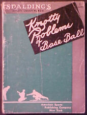 1936 SPALDING'S KNOTTY PROBLEMS OF BASEBALL BOOK!