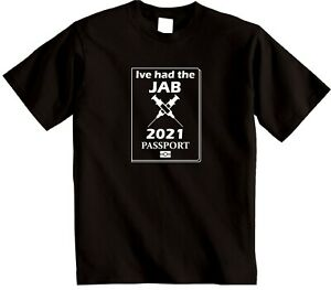 Ive had the JAB 2021 Passport Novelty T-shirt Lockdown Quarantine Freedom TShirt