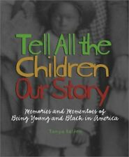 Tell All the Children Our Story: Memories and Meme