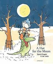 A Hat for the Moon by Kuyper, Sjoerd, Jutte, Jan